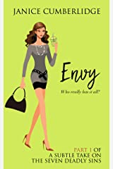 Envy: Who Really Has It All? (A Subtle Take on The Seven Deadly Sins Book 1) Kindle Edition