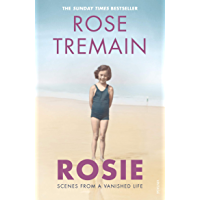Rosie: Scenes from a Vanished Life (English Edition)