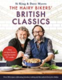 The Hairy Bikers' British Classics: Over 100 recipes celebrating timeless cooking and the nation's favourite dishes