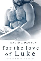 For the Love of Luke Kindle Edition