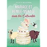 Mariage et remue-ménage dans les Cotswolds: Évadez-vous au cœur de l'Angleterre avec cette comédie romantique feel good délic