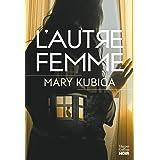 L'autre femme : Méfiez-vous des apparences (HarperCollins Noir)