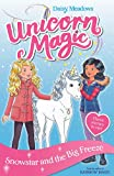 Snowstar and the Big Freeze: Special 1 (Unicorn Magic)