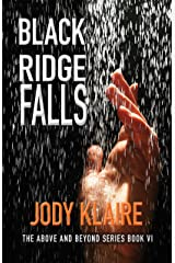 Black Ridge Falls (Above and Beyond Book 6) Kindle Edition
