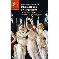 Livres Carpe diem : L'art du bonheur selon les poètes de la Renaissance PDF