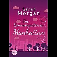 Ein Sommergarten in Manhattan (From Manhattan with Love 2) (German Edition)