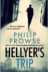 Hellyer's Trip Paperback