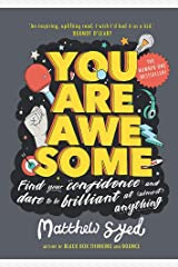 You Are Awesome: Find Your Confidence and Dare to be Brilliant at (Almost) Anything Paperback
