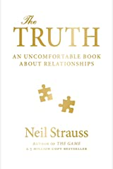 The Truth: An Uncomfortable Book About Relationships Kindle Edition