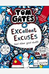 Tom Gates: Excellent Excuses (And Other Good Stuff Paperback