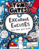 Tom Gates: Excellent Excuses (And Other Good Stuff): 1