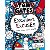 Tom Gates: Excellent Excuses (And Other Good Stuff: 2