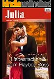 Liebesnacht mit dem Playboy-Boss (Julia 2100)