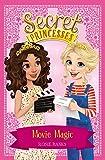 Movie Magic: Book 16 (Secret Princesses)