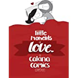 Little Moments of Love (English Edition)