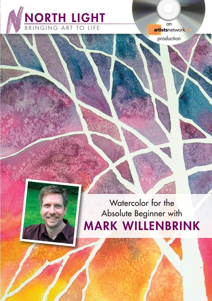 Watercolor for the Absolute Beginner With Mark Willenbrink [Edizione: Regno Unito]