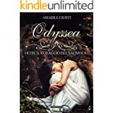 Odyssea Oltre il coraggio del sacrificio 4 (Italian Edition)