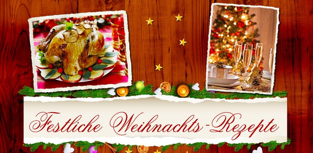 weihnachtsrezepte festliche rezepte f r das men an weihnachten vorspeisen hauptgerichte. Black Bedroom Furniture Sets. Home Design Ideas