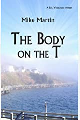 The Body on the T (Winston Windflower Book 2) Kindle Edition