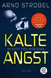 Im Kopf des Mörders - Kalte Angst: Thriller (Fischer Taschenbibliothek)