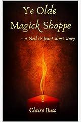 Ye Olde Magick Shoppe Kindle Edition