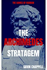 The Games of Hadrian - The Archimedes Stratagem (On Hadrian's Secret Service Book 6) Kindle Edition