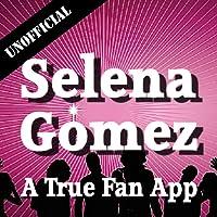 Unofficial Selena Gomez Fan App