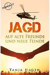 Jagd auf alte Freunde und neue Feinde (Team I.A.T.F. 2) Kindle Ausgabe