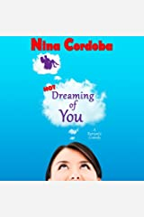 Not Dreaming of You: Dreaming Series Romantic Comedy, Book 1 Audible Audiobook