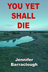 You Yet Shall Die Paperback