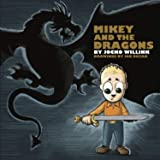 Mikey and the Dragons - Empowering Kids to Overcome Their Fears!: 1
