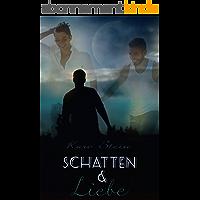 Schatten und Liebe (German Edition)