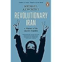 Revolutionary Iran: A History of the Islamic Republic Second Edition