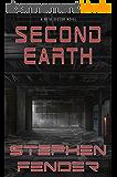 Second Earth: A Beta Sector Novel (Kestrel Saga Book 3) (English Edition)