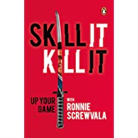 Skill It, Kill It: Up Your Game