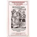 BECOMING EMMA (Contemporary TV Fiction Book 57) (English Edition)