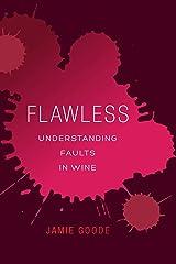 Flawless: Understanding Faults in Wine Hardcover