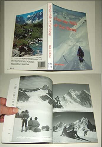 Over the Hills and Far Away: Collection of Essays on Mountains and Mountaineering (EP Mountaineering Essays)