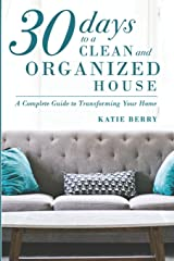 30 Days to a Clean and Organized House Paperback