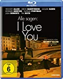 Alle sagen: I Love You [Blu-ray]