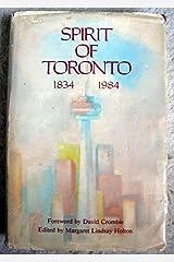 Spirit of Toronto, 1834-1984 Hardcover