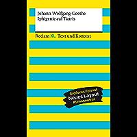 Iphigenie auf Tauris: Reclam XL – Text und Kontext (German Edition)