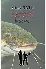 Katzenfische (Spionin wider Willen 5) Kindle Ausgabe