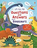 Lift-the-flap Questions and Answers about Dinosaurs (Lift-the-Flap Questions and Answert): 1