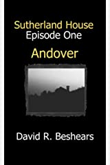 Andover (Sutherland House Book 1) Kindle Edition