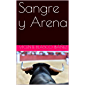 Sangre y Arena (Annotated) (Spanish Edition)