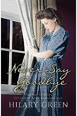 Never Say Goodbye Paperback