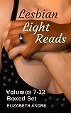 Lesbian Light Reads Volumes 7-12: Boxed Set