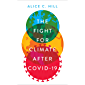 The Fight for Climate after COVID-19 (English Edition)