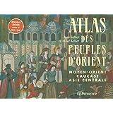 Atlas des peuples d'Orient